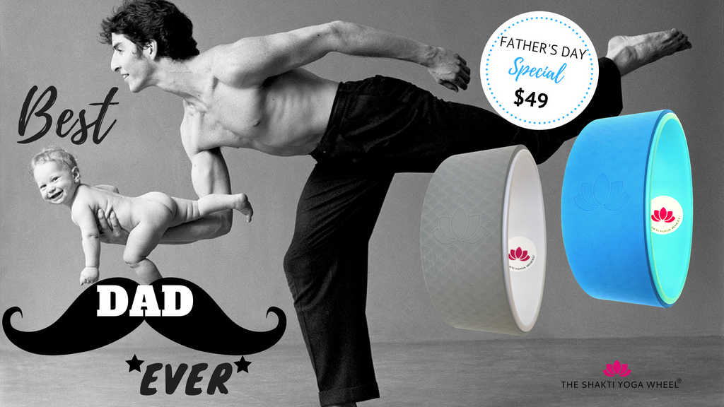 The Shakti Yoga Wheel®- Happy Father's Day