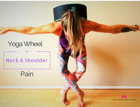The Shakti Yoga Wheel Neck & Shoulders