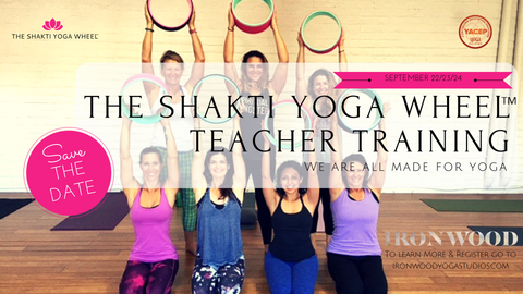 The Shakti Yoga Wheel™ Intensive Teacher Training