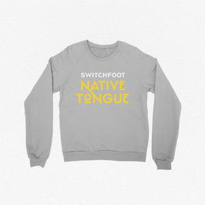 NATIVE TONGUE CREWNECK SWEATSHIRT