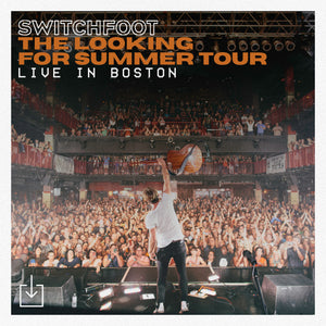 Live from Boston - Looking For Summer Tour