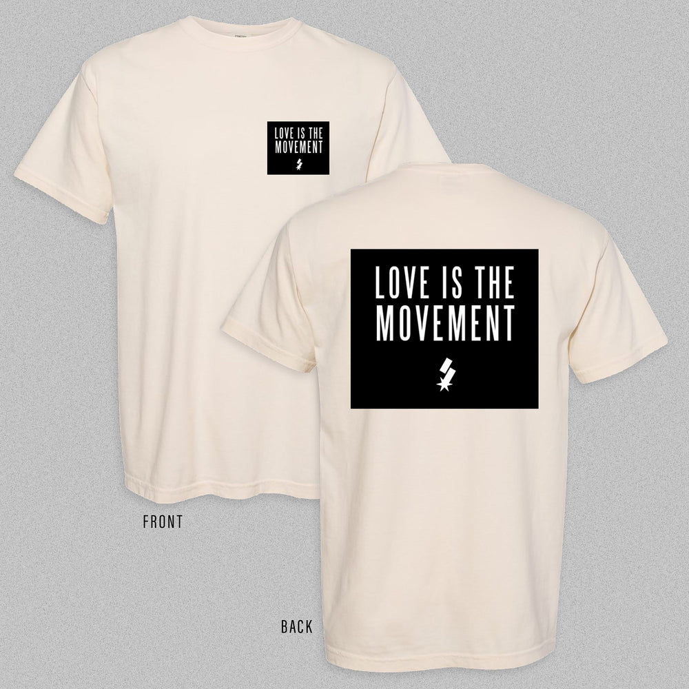 Love Is The Movement Tee