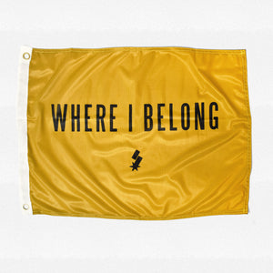 Where I Belong Flag