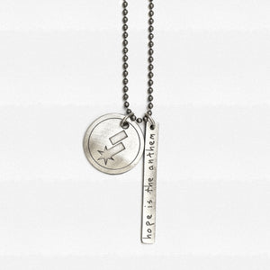 Hope Is The Anthem Necklace