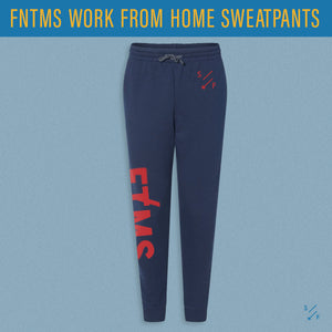 FNTMS Work From Home Sweatpants