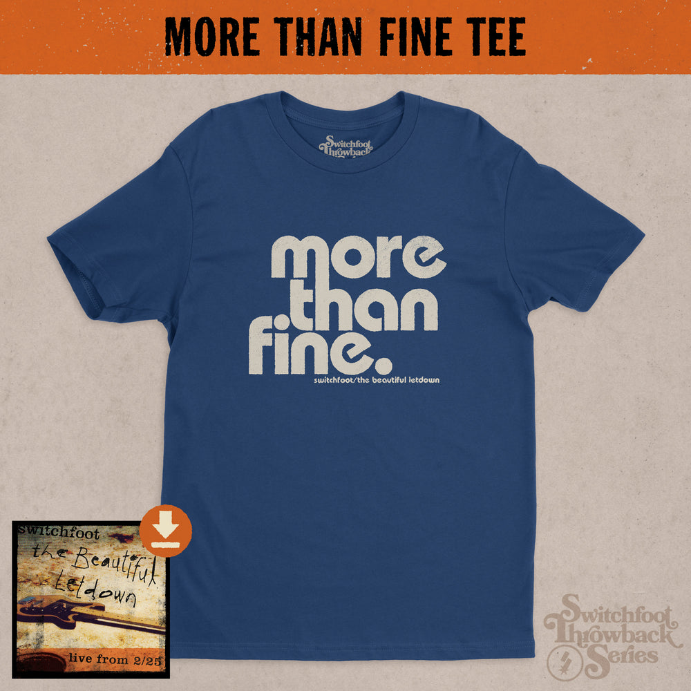 More Than Fine Throwback Tee