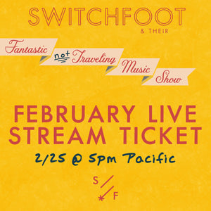 FANTASTIC NOT TRAVELING MUSIC SHOW TICKET: February 25th Live Stream REPLAY