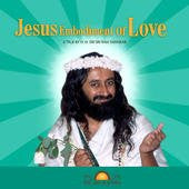 Jesus, Embodiment of Love, CD