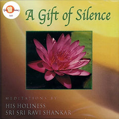 Gift of Silence - Guided Meditation