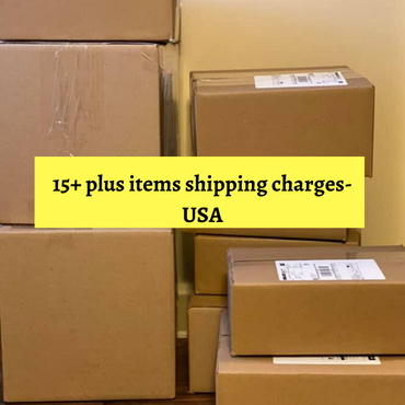 Shipping charges for 15+ items-USA