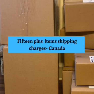 Shipping charges for 15+ Items-Canada