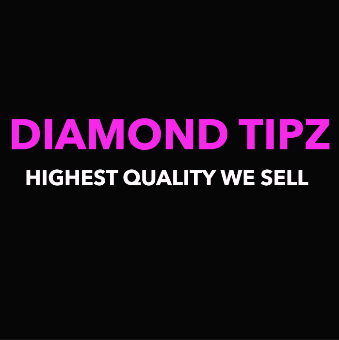 Diamond Tipz Grade HIGHEST QUALITY WE SELL!!!