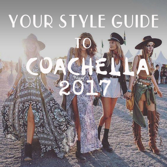Coachella 2017 Style Guide: SLAY Your Festival