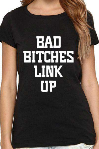 BAD BITCHES LINK UP T-shirt dorywczy - Lupsona