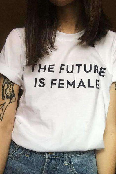 THE FUTURE IS FEMALE Cool Feminism T-shirt