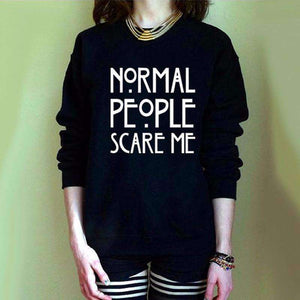 Felpa Cool NORMAL PEOPLE SCARE ME - Lupsona