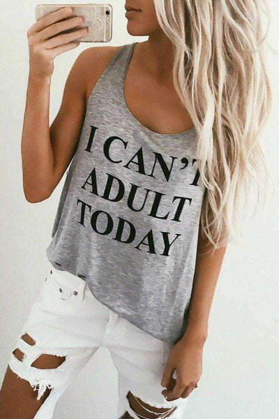 I CAN'T ADULT TODAY Tank Top - Lupsona