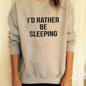 Ech war RATHER BE SLEEPING Loose Grey Sweatshirt - Lupsona