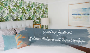 Greenhouse Apartment + Bedroom Makeover with Tropical Wallpaper
