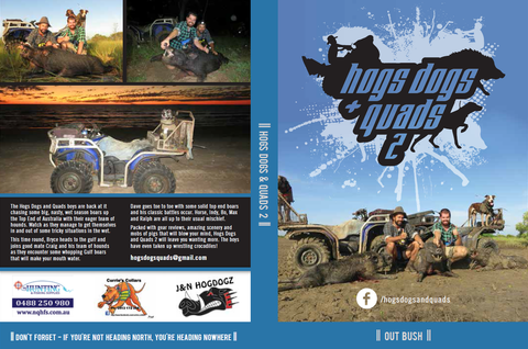 Hogs Dogs Quads 2 - Out Bush - Hogs Dogs Quads Shop