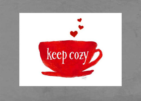 keep cozy red coffee cup art print for kitchen