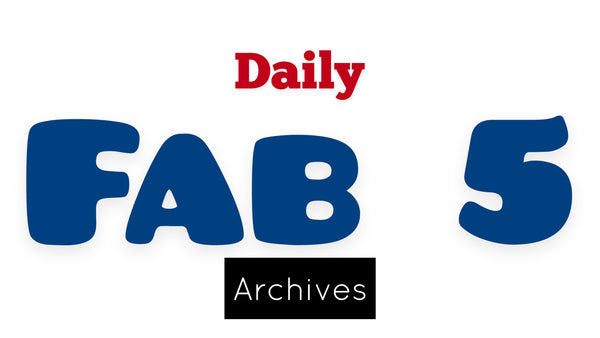 Daily Fab5 ARCHIVES