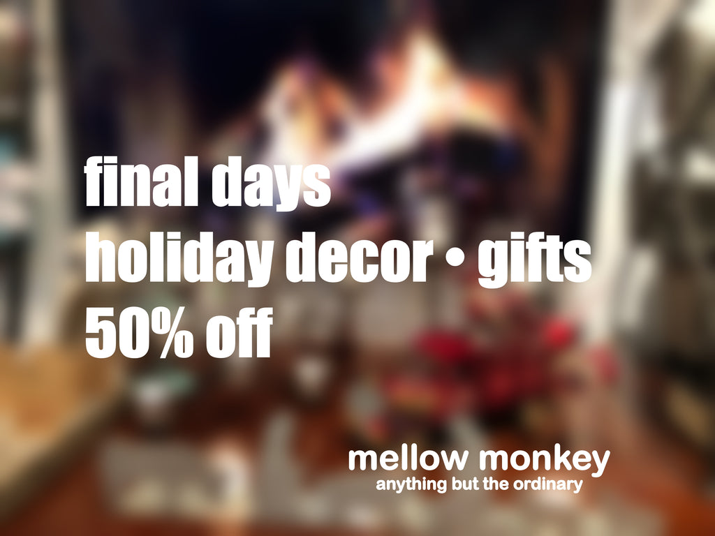 Holiday Decor and Gift Clearance Sale - In Store Only