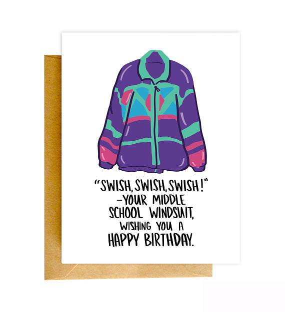 Swish Swish Swish! Your Middle School Windsuit Wishing You A Happy Birthday - Greeting Card