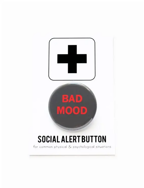 Bad Mood - Social Alert Button