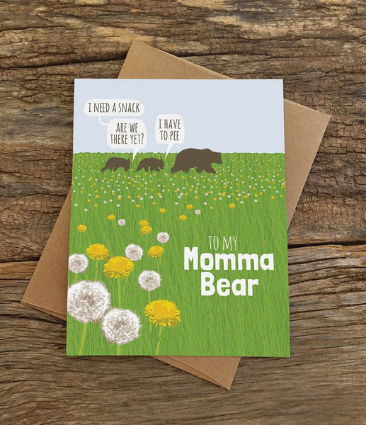 I Need A Snack. Are We There Yet? I Have To Pee - To My Momma Bear Dandelions Mother's Day Greeting Card