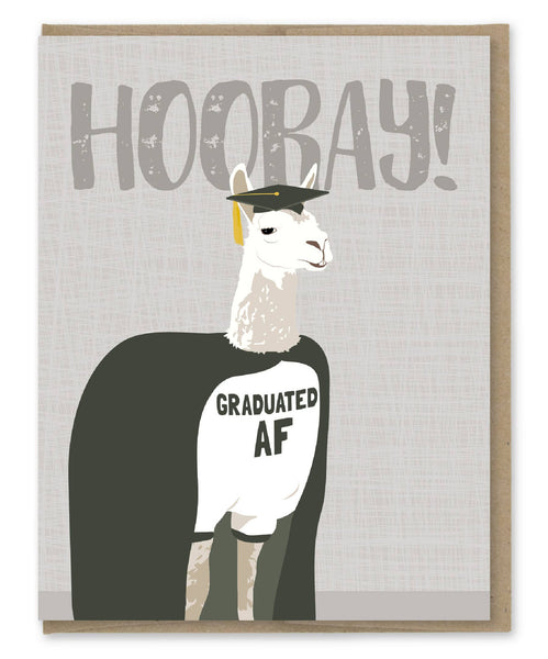 Hooray! Graduated AF llama - Graduation Card