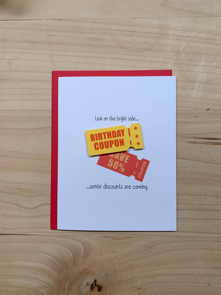 Senior Discounts Are Coming - Birthday Greeting Card
