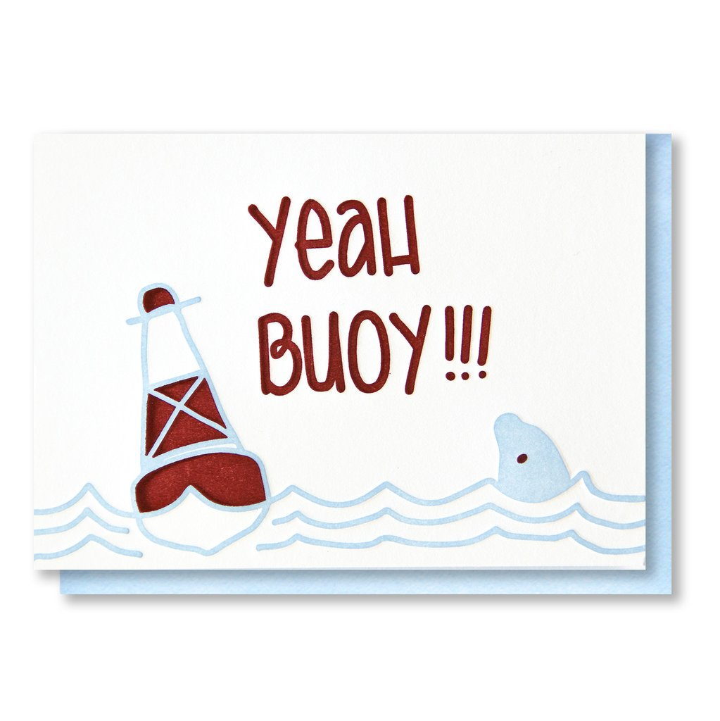 Yeah Buoy - Greeting Card