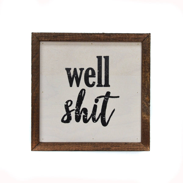 Well Shit 6x6 Wall Shelf Decor