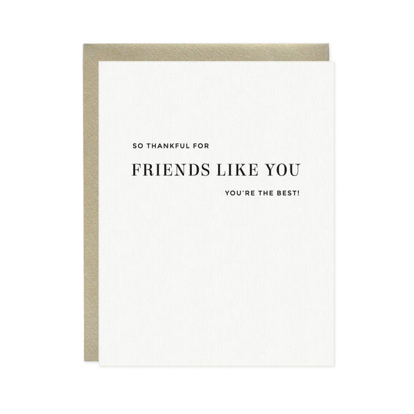 So Thankful For Friends Like You Card - You're The Best - Greeting Card