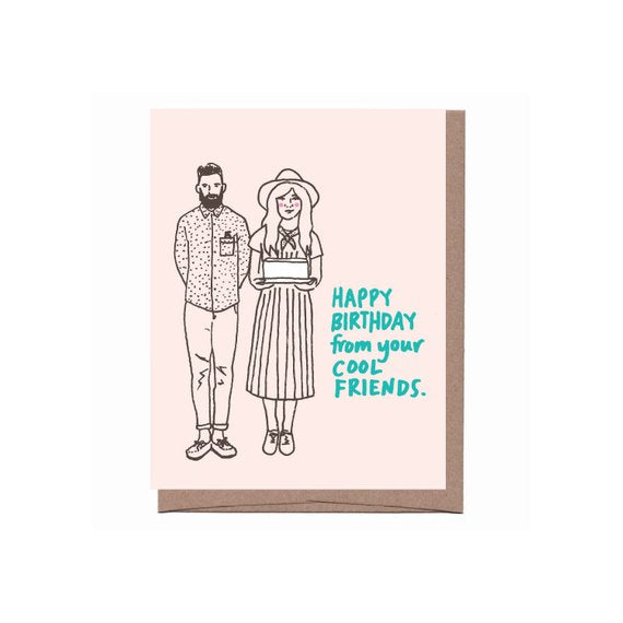 Happy Birthday From You Cool Friends - Birthday Card