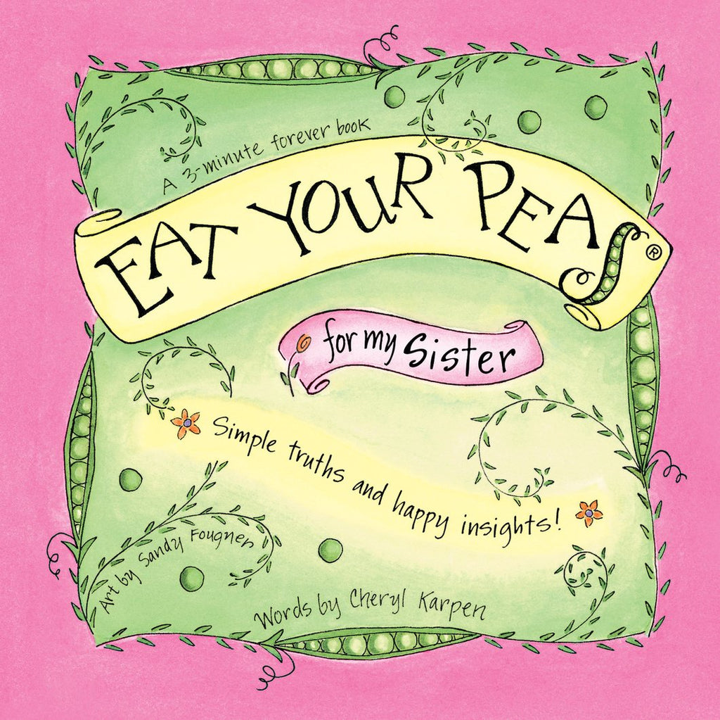 The Eat Your Peas Collection by Gently Spoken - Eat Your Peas for my Sister