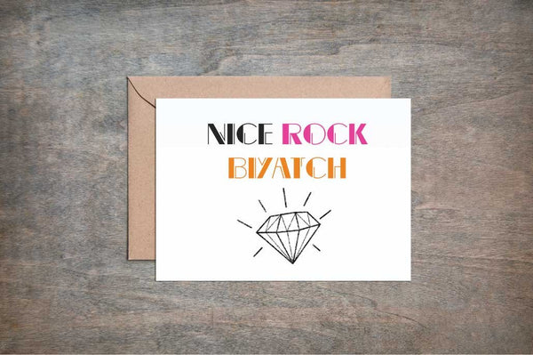 Nice Rock Biyatch - Engagement Wedding Greeting Card