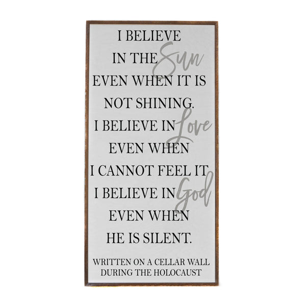 I Believe In The Sun - Framed Wood Sign - 36-in