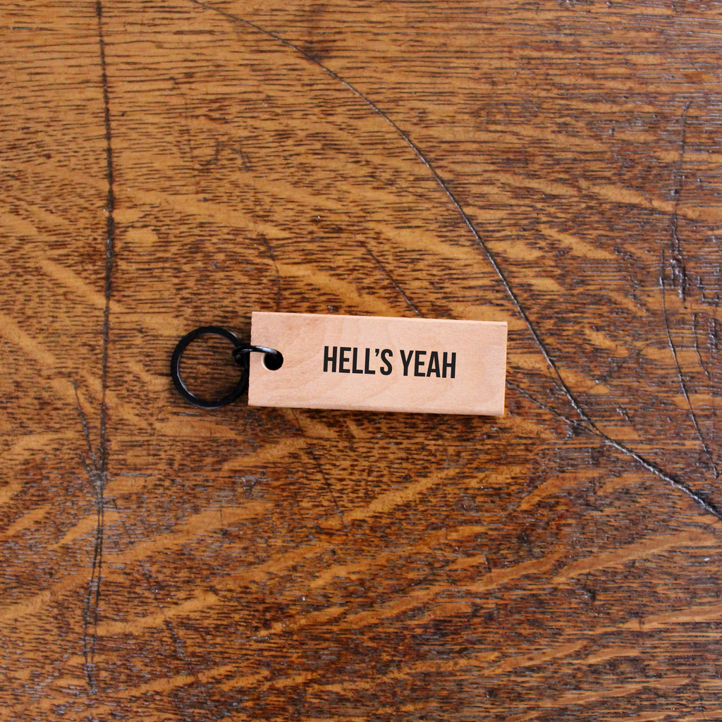 Woodward Throwbacks - Hell's Yeah Reclaimed Wood Keychain
