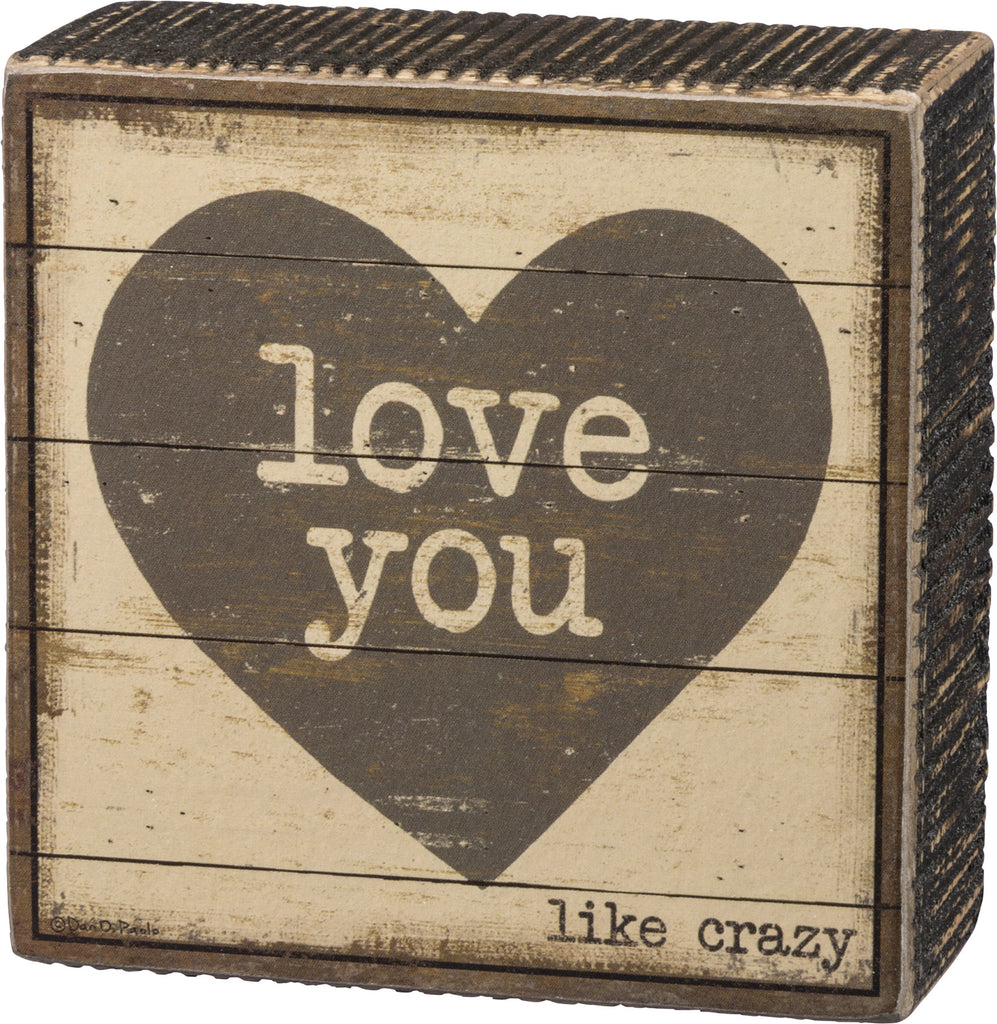 Love You Like Crazy Vintage Mini Box Sign - 4-in