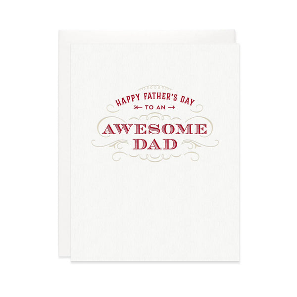 Happy Father's Day To An Awesome Dad - Greeting Card