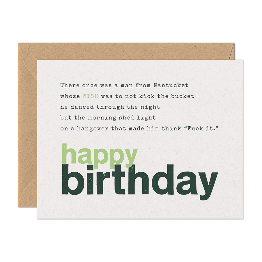 Limerick Wish - There Once Was A Man From Nantucket... Birthday Greeting Card