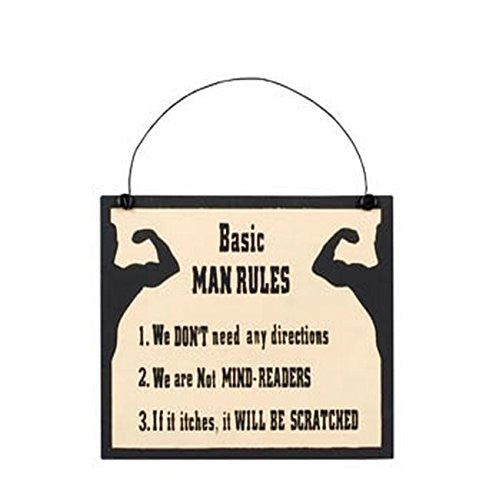 Basic Man Rules - We Don't Need Any Directions, We Are Not Mind Readers, If It Itches, It Will Be Scratched - Wood Sign 7-in - Mellow Monkey
