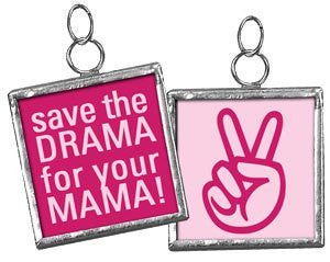 Square Charm Sign Pendant (Save the Drama for Your Mama (Pink)) - Mellow Monkey