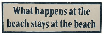 What Happens at the Beach Stays at the Beach - Classic Decorative Wood Sign (22-in x 7-in) - Mellow Monkey