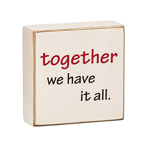 Together We Have It All - Mini Wood Box Sign for wall hanging, table or desk - Mellow Monkey