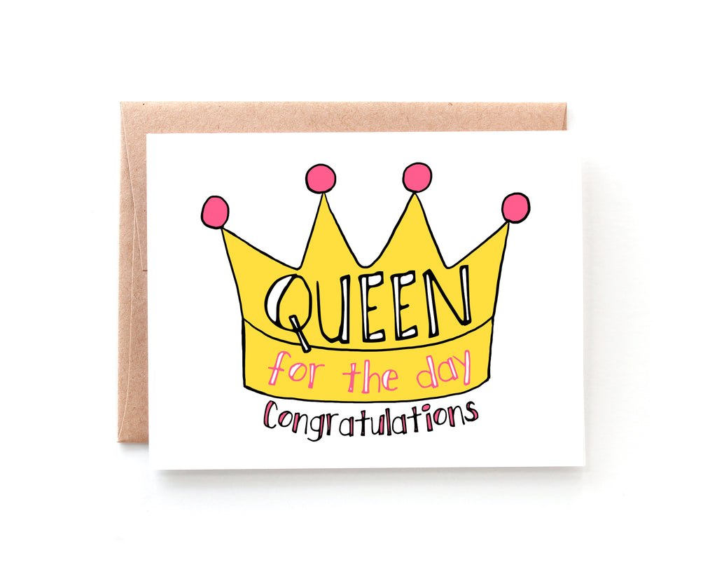 Yellow Daisy Paper Co. - Queen for the Day, Bridal Shower Card