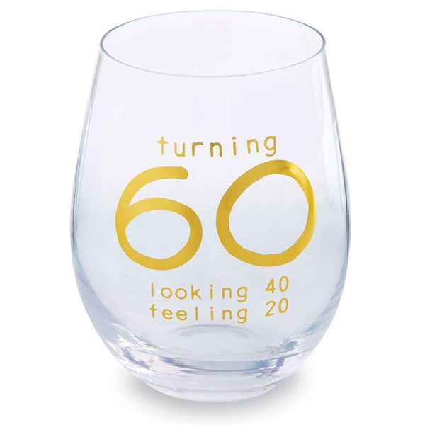 Turning 60 Looking 40 Feeling 20 -  Stemless Wine Glass in Gift Box