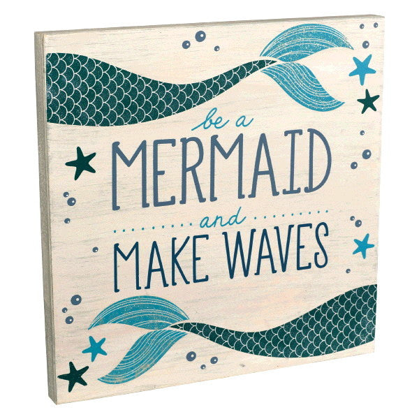 Be A Mermaid and Make Waves Wall Plaque - 12-in